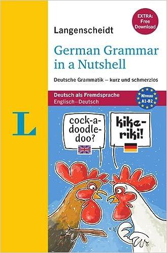 Langenscheidt German Grammar In A Nutshell Deutsche Grammatik Kurz Und Schmerzlos Stief Christine Stang Christian Langenscheidt