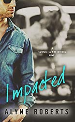 Impacted (Conflicted Encounters Book 2)