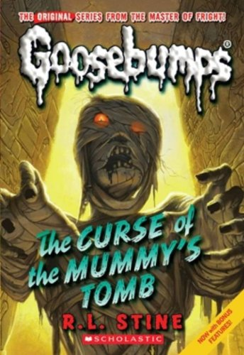 Read Online Curse of the Mummy's Tomb (Classic Goosebumps #6) PDF