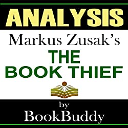 The Book Thief: by Markus Zusak -- Analysis