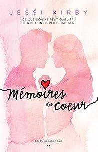 Mémoires du coeur par Jessi Kirby