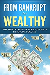 From Bankrupt to Wealthy