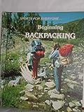 Beginning Backpacking, Tony Freeman, 0516043722
