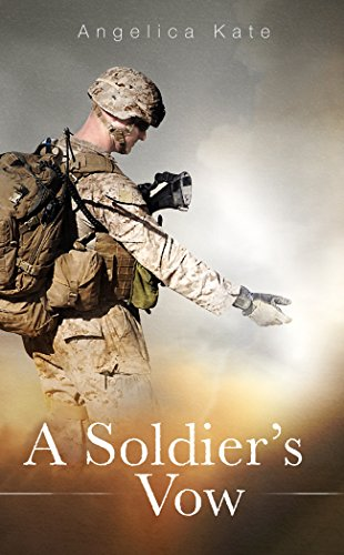 A Soldier's Vow (Soldier's Pact Book 3) by [Kate, Angelica]