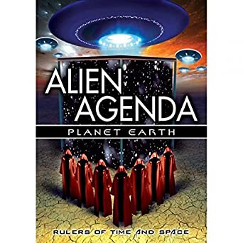 Alien Agenda: Planet Earth - Rulers Of Time And Space DVD ...