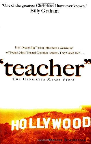 Teacher: The Henrietta Mears Story