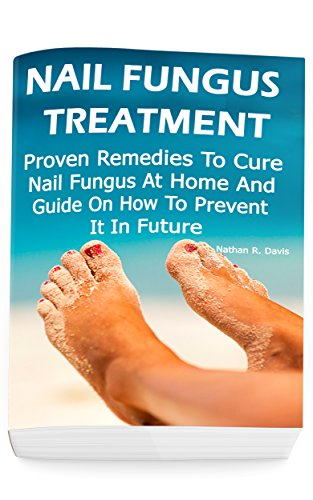 Nail Fungus Treatment Home Remedies