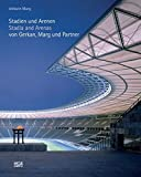 GMP: Stadia and Arenas: von Gerkan, Marg and Partner