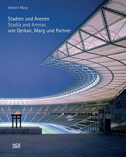 GMP: Stadia and Arenas: von Gerkan, Marg and Partner by Brand: Hatje Cantz Publishers