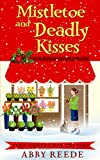 Mistletoe and Deadly Kisses (Fern Grove Cozy Mystery Book 4)