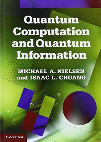 Quantum Computation and Quantum Information: 10th Anniversary Edition