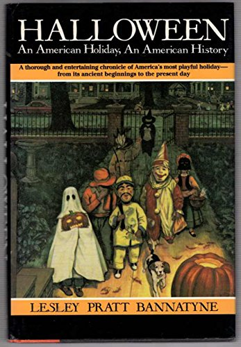 Halloween: An American Holiday, an American (The History On Halloween)