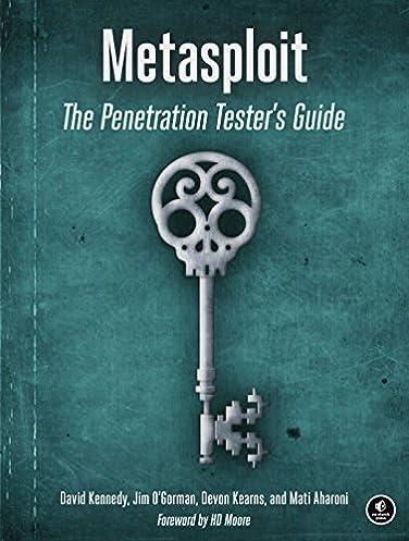 metasploit the penetration tester s guide david kennedy jim o rh amazon com metasploit the penetration testers guide pdf Metasploit Framework