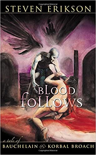 Book Blood Follows: A Tale of Bauchelain and Korbal Broach