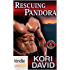 Special Forces: Operation Alpha: Rescuing Pandora (Kindle Worlds Novella)