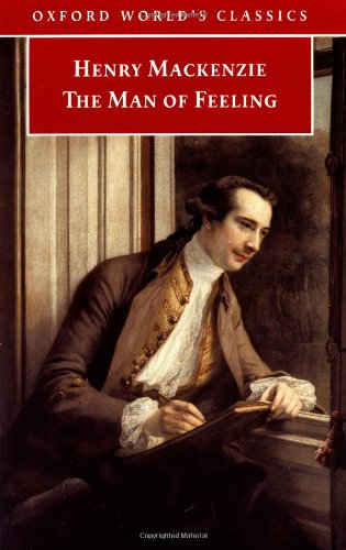 The Man of Feeling (Oxford World's Classics)