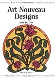 Design Source Book: Art Nouveau Designs (Design Source Books)
