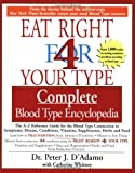 Eat Right 4 Your Type, Peter J. D'Adamo and Catherine Whitney, 1573229202