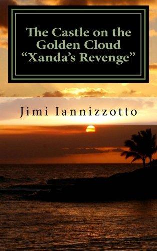 Download The Castle on the Golden Cloud - Xanda's Revenge PDF