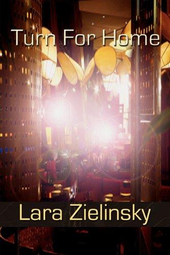 Turn For Home Lara Zielinsky