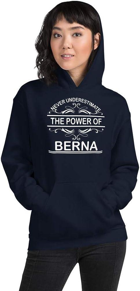 Never Underestimate The Power of Berna PF