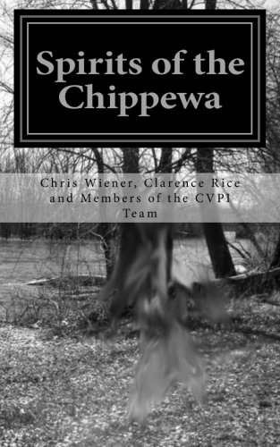 Spirits of the Chippewa: Ghost Hunting in the Chippewa Valley and Beyond