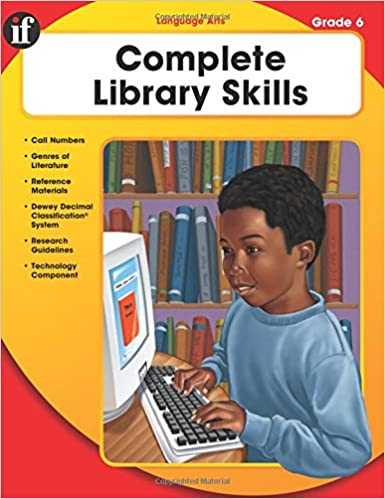 Complete Library Skills, Grade 6: Instructional Fair ...