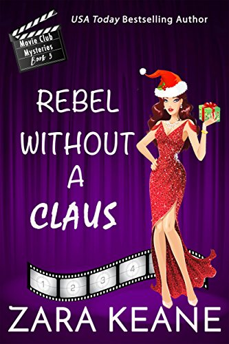 The Costume Shop Sf (Rebel Without a Claus (Movie Club Mysteries, Book 5): An Irish Cozy)