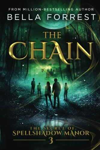 The Secret of Spellshadow Manor 3: The Chain (Volume 3)