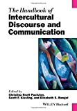 The Handbook of Intercultural Discourse and Communication, , 1118941284