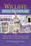 Wycliffe Bible Dictionary, Charles F. Pfeiffer, 1565633628