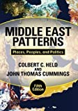 img - for Middle East Patterns: Places, Peoples, and Politics by Colbert C. Held (2010-08-03) book / textbook / text book