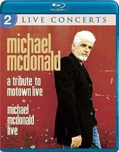 Michael McDonald: Live/A Tribute to Motown Live [Blu-ray]