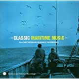 Classic Maritime From Smithsonian Folkways
