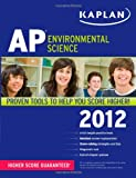 img - for Kaplan AP Environmental Science 2012 book / textbook / text book