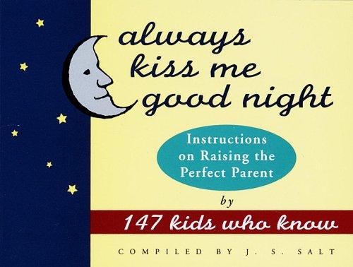 Always Kiss Good Night Instructions