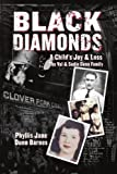 Black Diamonds: A Child's Joy and Loss, Phyllis Jane Dunn Barnes, 1425946399