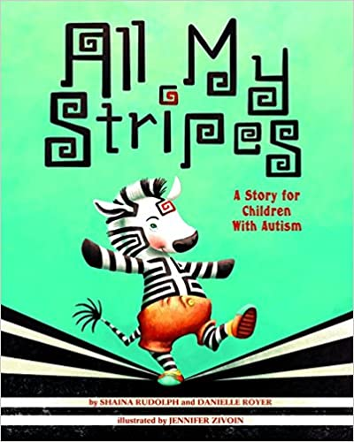 All My Stripes: A Story for Children With Autism - Popular Autism Related Book