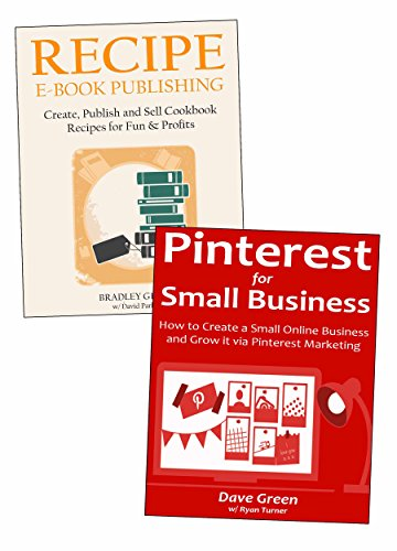 How to Start Your First Business:  2 Business Ideas for Beginners to Implement. Recipe Book Publishing & Pinterest Small Business Marketing.
