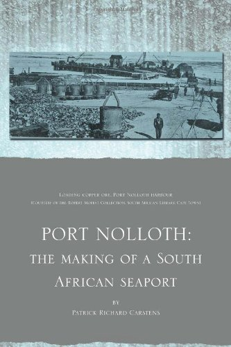 Port Nolloth: The Making of a South African Seaport: The Making of a South African Seaport