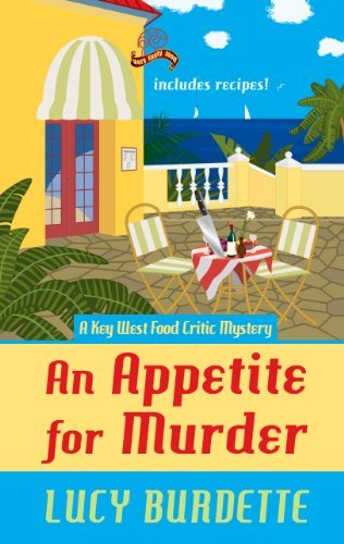 An Appetite For Murder (A Key West Food Critic Mystery) by Lucy Burdette - Key Shopping Mall West