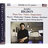 Jennifer Higdon: Piano Trio; Voices; Impressions