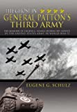 The Ghost in General Patton's Third Army, Eugene G. Schulz, 1477141456