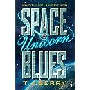 Space Unicorn Blues (The Reason Book 1)