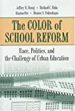 img - for The Color of School Reform book / textbook / text book