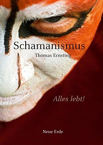 Schamanismus: Alles lebt