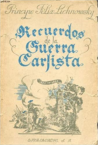 RECUERDOS DE LA GUERRA CARLISTA (1837-1839).: Amazon.es ...