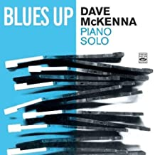 Blues Up by Dave Mckenna (2007-09-25)