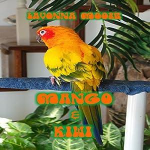 Mango & Kiwi Audiobook