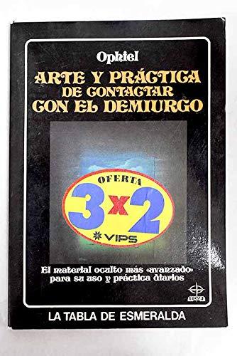 Arte y practica de contactar con el demiurgo: Amazon.es: Ophiel ...
